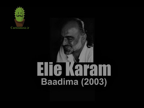 آهنگ baadima از Elie Karam
