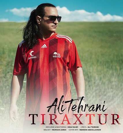 آهنگ تیراختور از علی تهرانی
