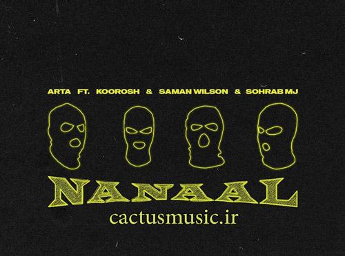 ننال از آرتا - آهنگ ننال از آرتا به همراهی کوروش و سامان ویلسون و سهراب ام جی