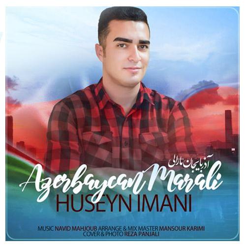 مارالی از حسین ایمانی - دانلود آهنگ آذربایجان مارالی از حسین ایمانی