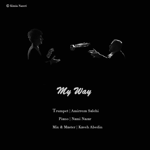 My Way از امیررضا صالحی - دانلود آهنگ My Way از امیررضا صالحی