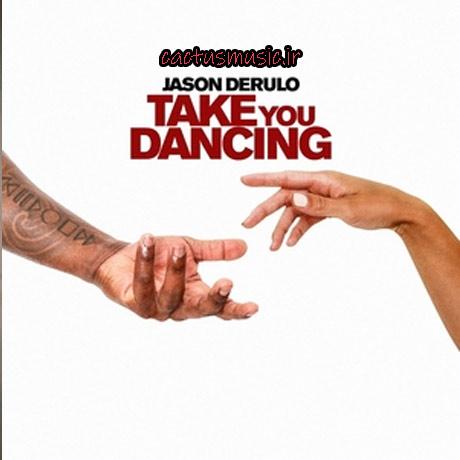 آهنگ take you dancing