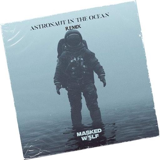 آهنگ Astronaut In The Ocean از Masked Wolf