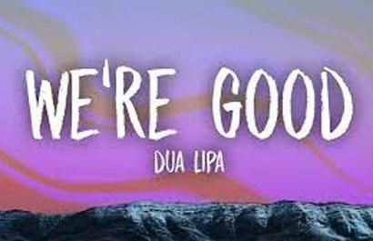 we're good از دوآ لیپا